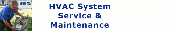 HVAC System Service & Maintenance